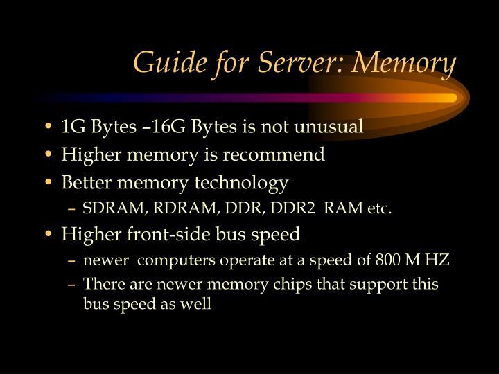 Guide for Server: Memory