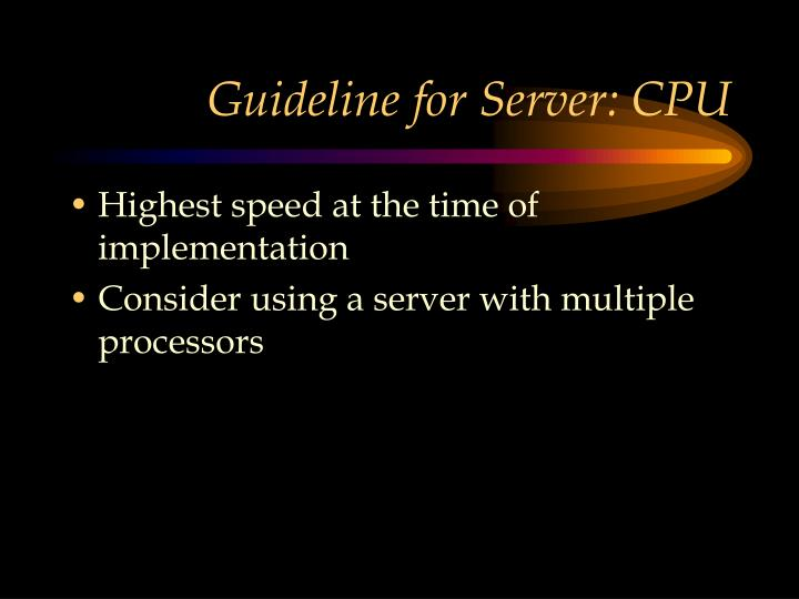 Guideline for Server: CPU
