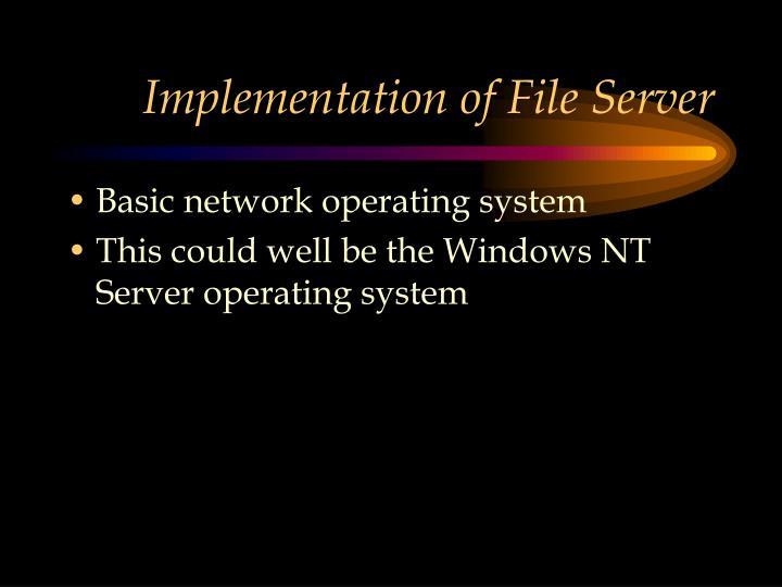 Implementation of File Server