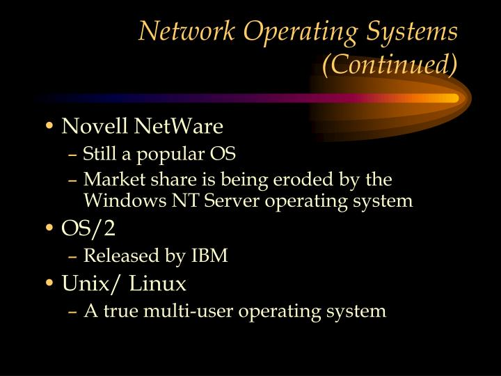 Network Operating Systems (Continued)