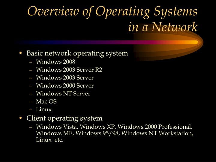 Overview of Operating Systems in a Network