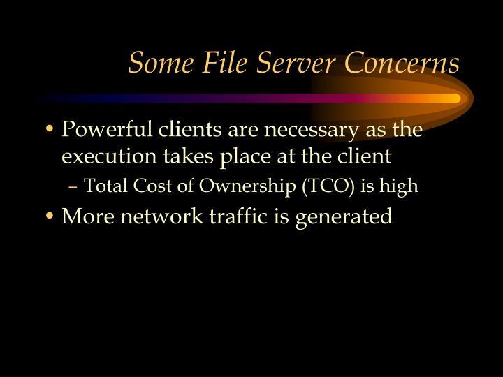 Some File Server Concerns