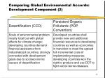 comparing global environmental accords development component 2