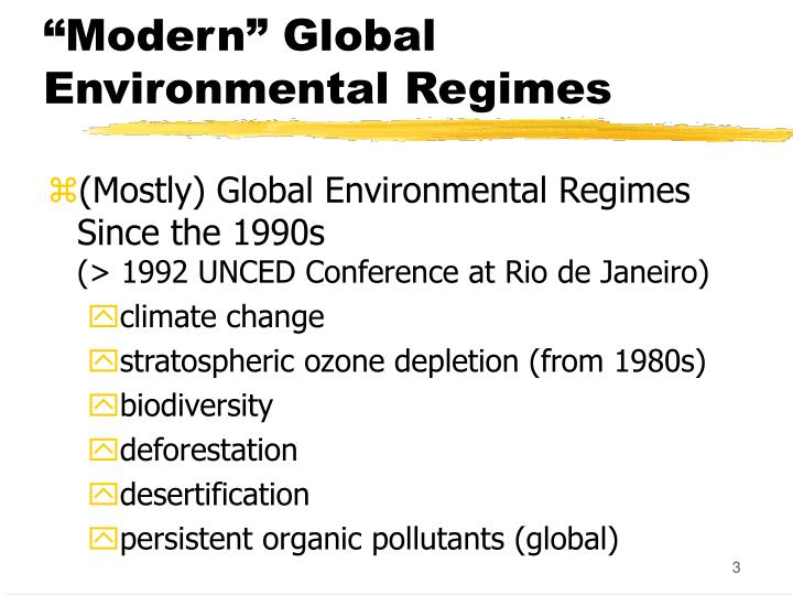 Modern global environmental regimes