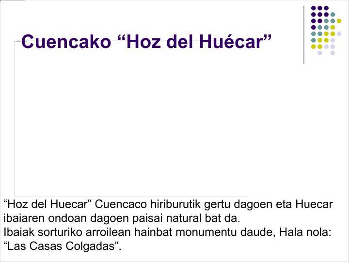 """Cuencako """"Hoz del Huécar"""""""