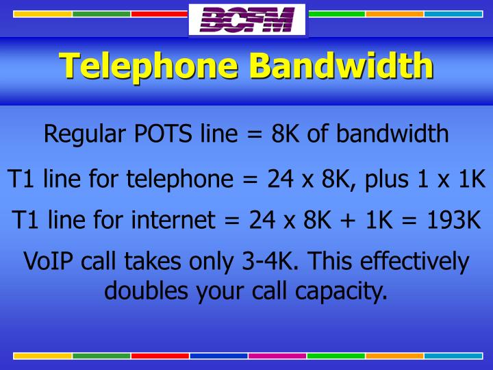 Telephone Bandwidth