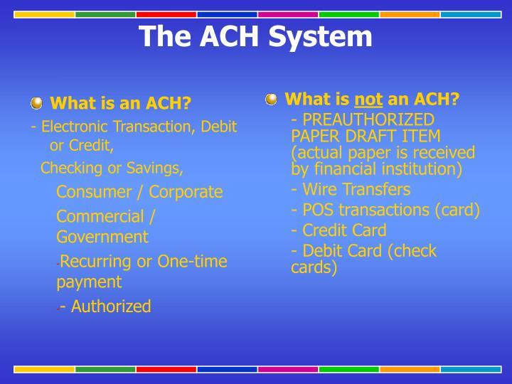 What is an ACH?