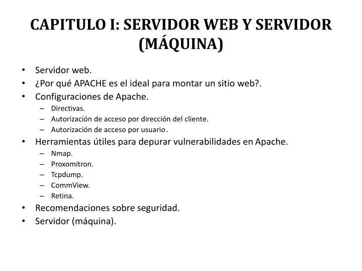 CAPITULO I: SERVIDOR WEB Y SERVIDOR (MÁQUINA)
