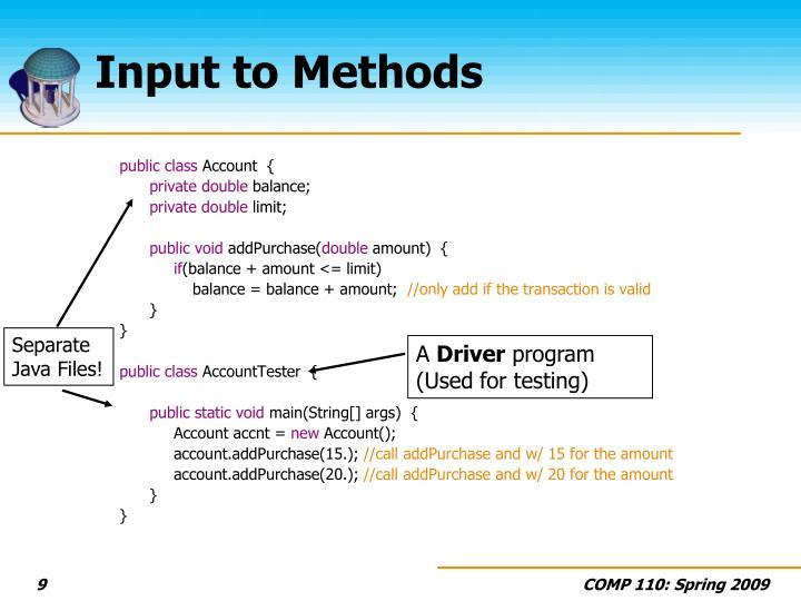 Input to Methods