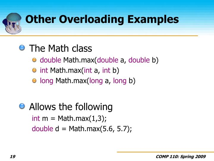 Other Overloading Examples