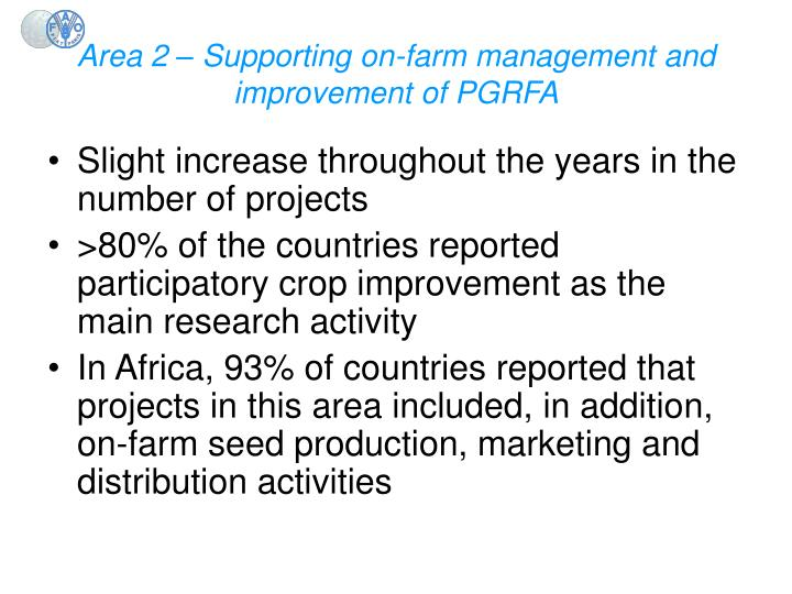 Area 2 – Supporting on-farm management and improvement of