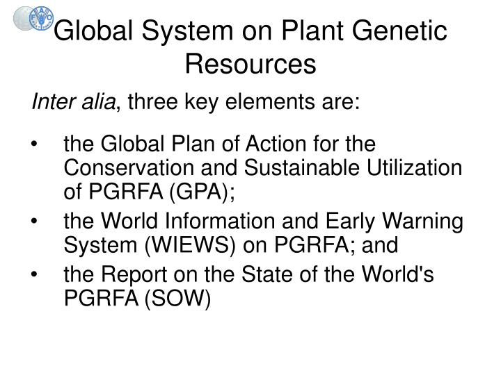 Global System on Plant Genetic Resources