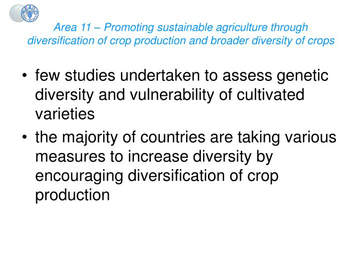 Area 11 – Promoting sustainable agriculture through diversification of crop production and broader diversity of crops
