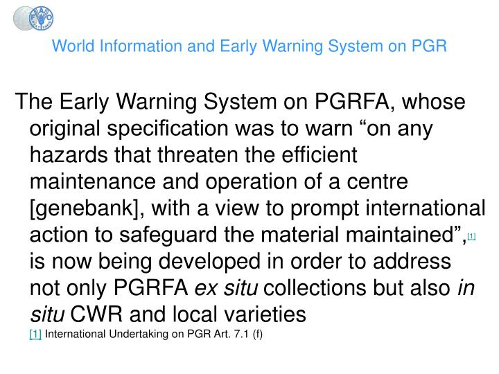 World Information and Early Warning System on PGR