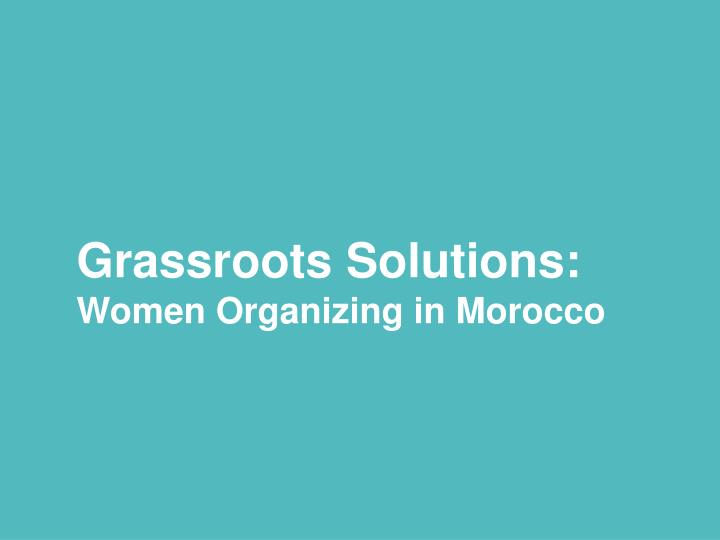 Grassroots Solutions: