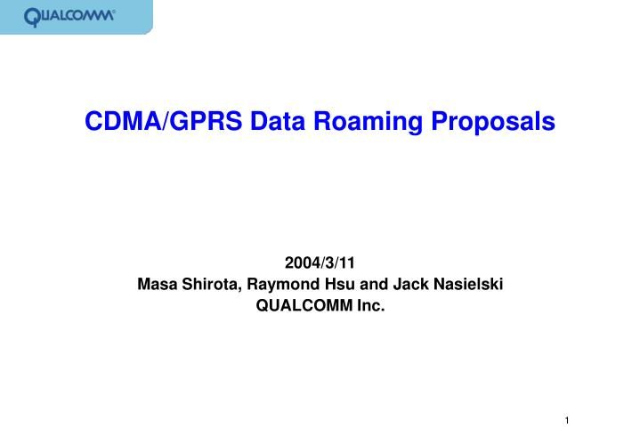 Cdma gprs data roaming proposals
