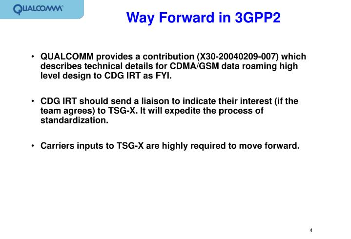 Way Forward in 3GPP2