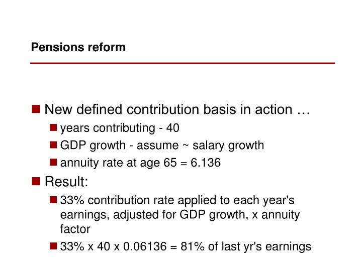 New defined contribution basis in action …
