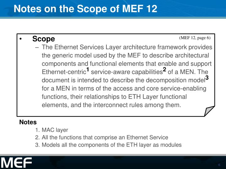Notes on the Scope of MEF 12