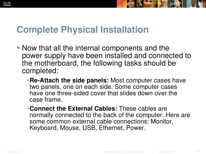 Complete Physical Installation