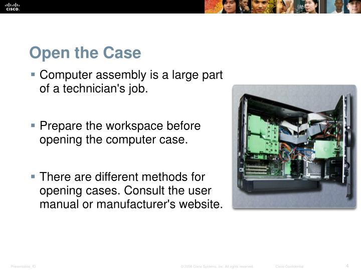 Open the Case