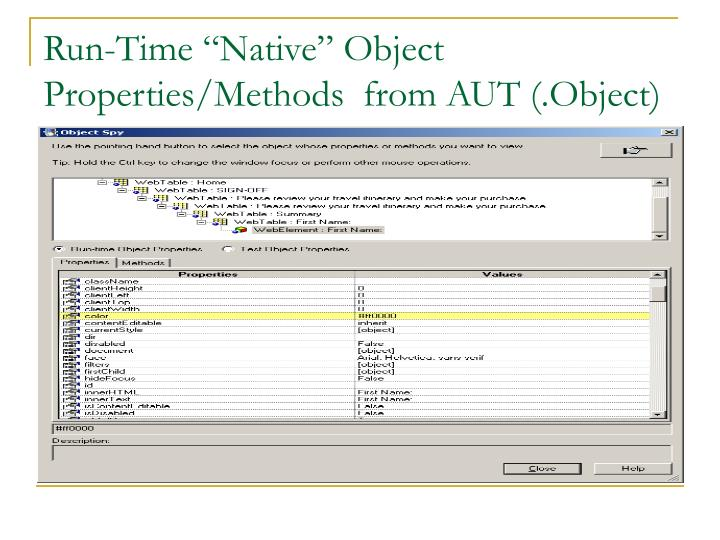 "Run-Time ""Native"" Object Properties/Methods  from AUT (.Object)"