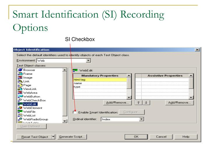 Smart Identification (SI) Recording Options