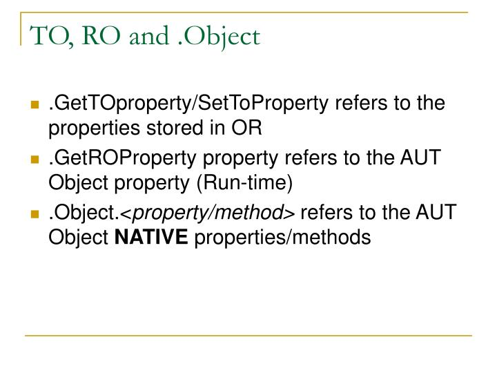 TO, RO and .Object