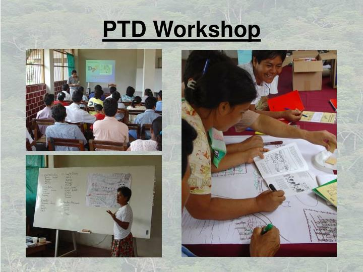 PTD Workshop