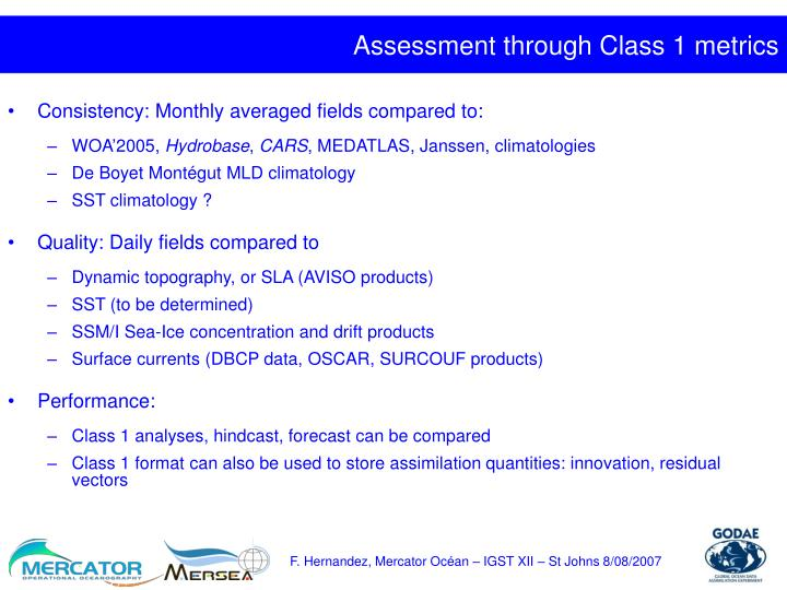 Assessment through Class 1 metrics