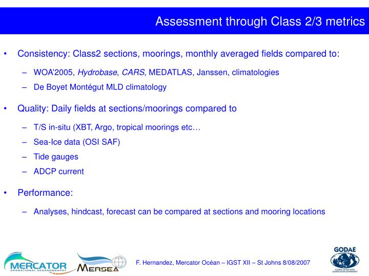 Assessment through Class 2/3 metrics