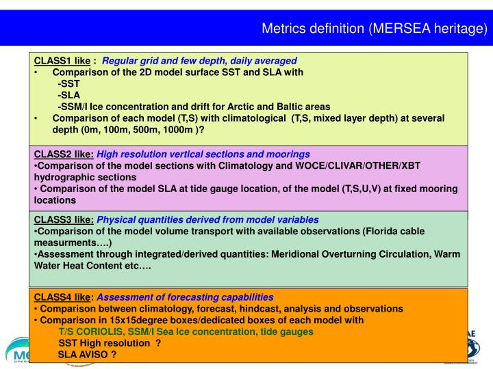 Metrics definition (MERSEA heritage)