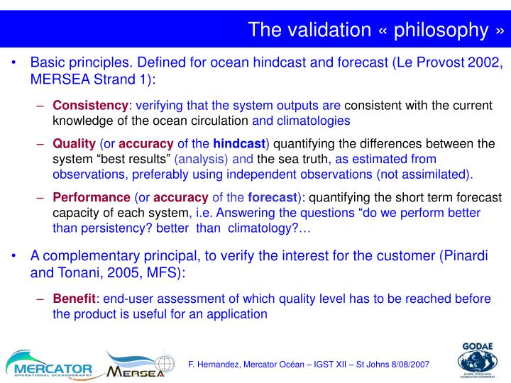 The validation philosophy