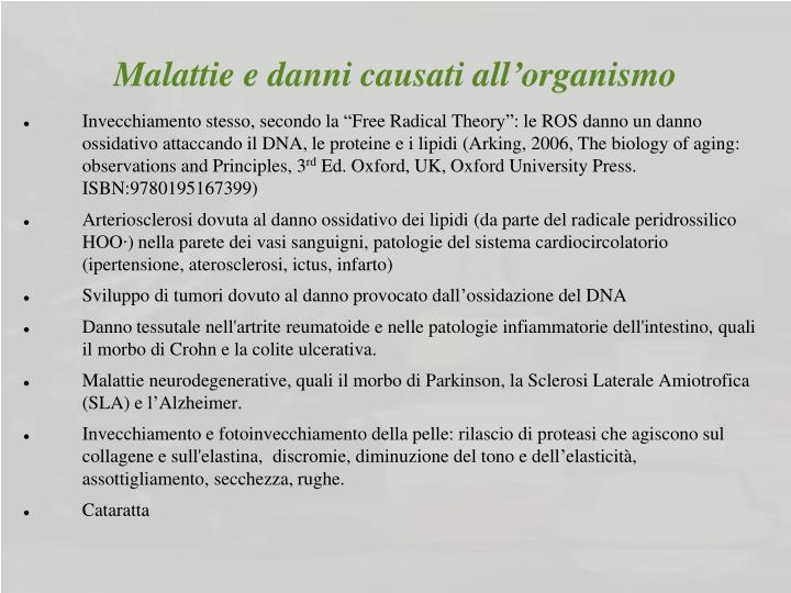 Malattie e danni causati all organismo