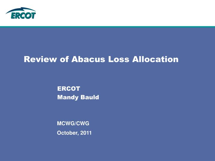 Review of abacus loss allocation
