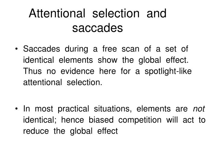 Attentional  selection  and  saccades