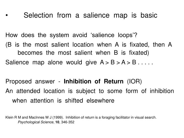 Selection  from  a  salience  map  is  basic
