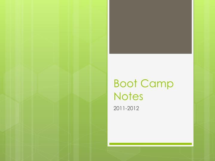 Boot Camp Notes