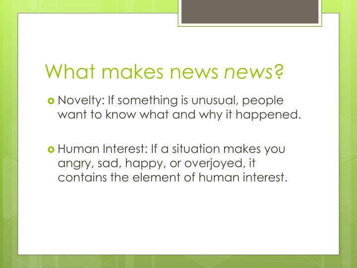 What makes news