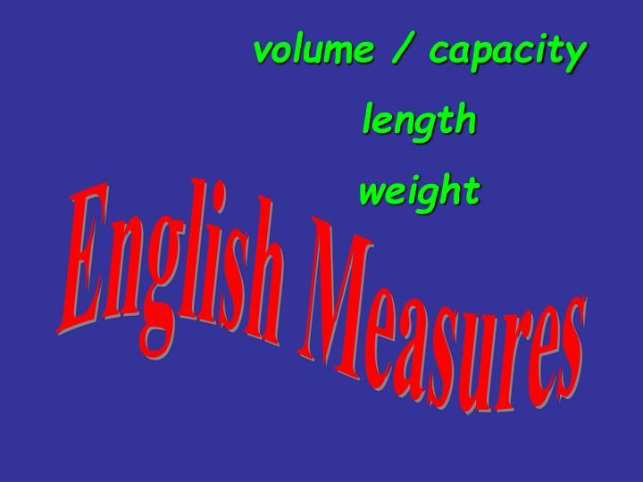 volume / capacity