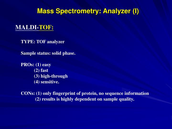 Mass Spectrometry: Analyzer (I)