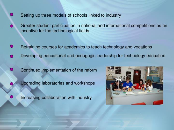 Setting up three models of schools linked to industry