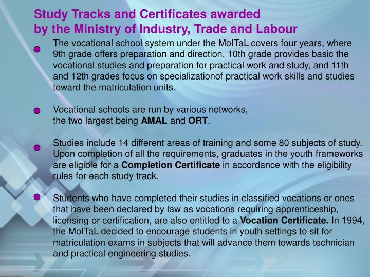 Study Tracks and Certificates awarded