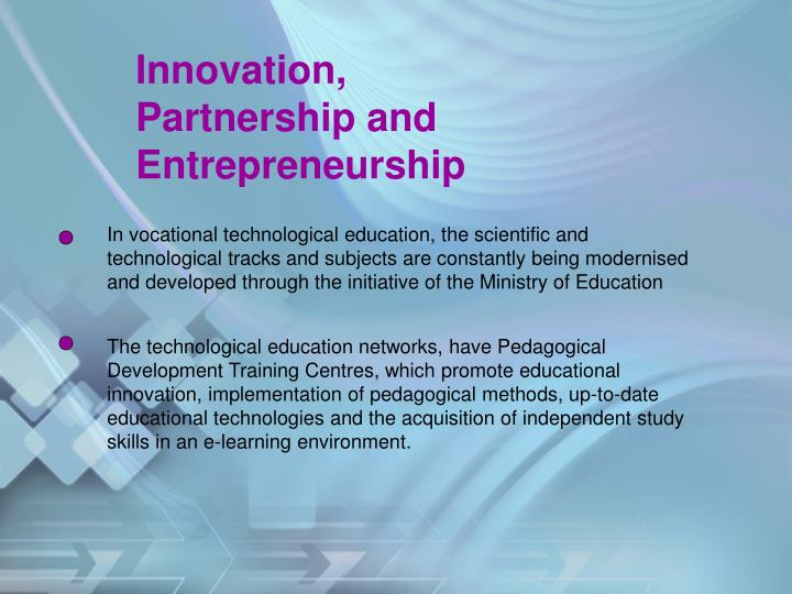 Innovation, Partnership and Entrepreneurship