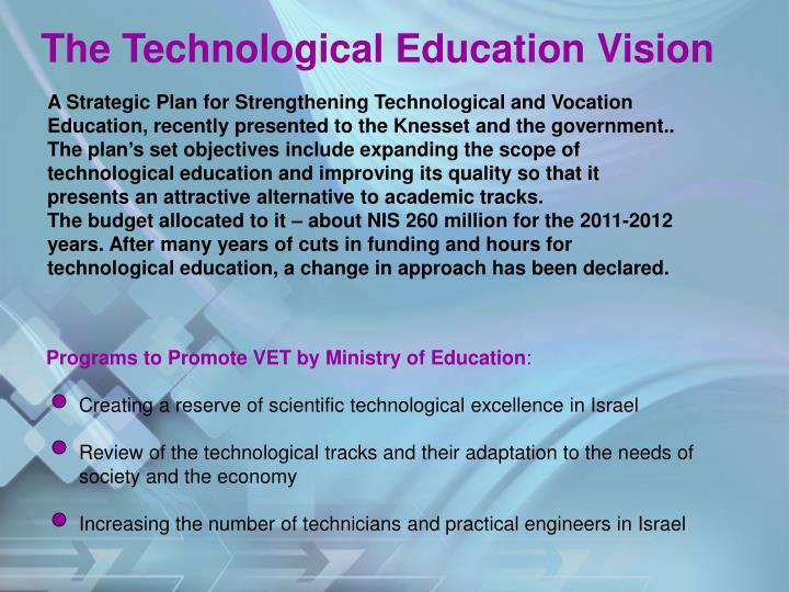 The Technological Education Vision