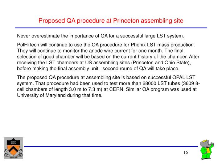 Proposed QA procedure at Princeton assembling site
