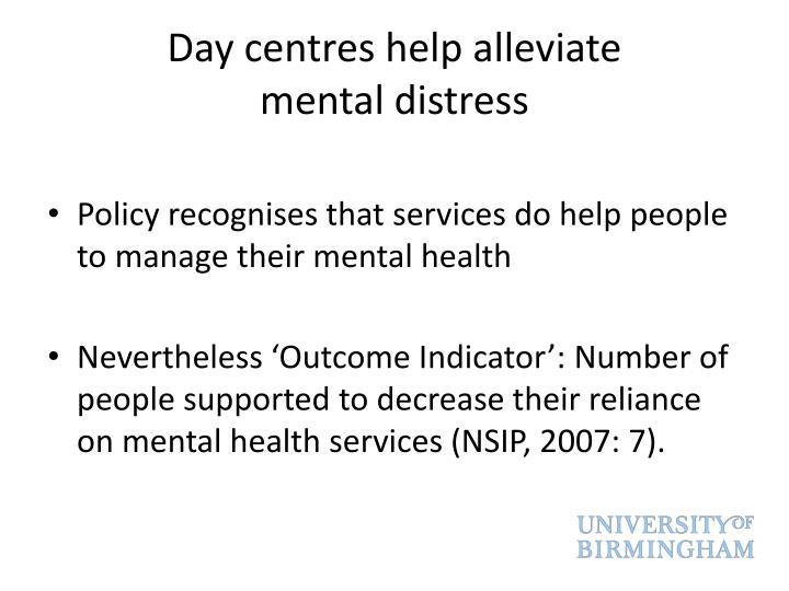 Day centres help alleviate