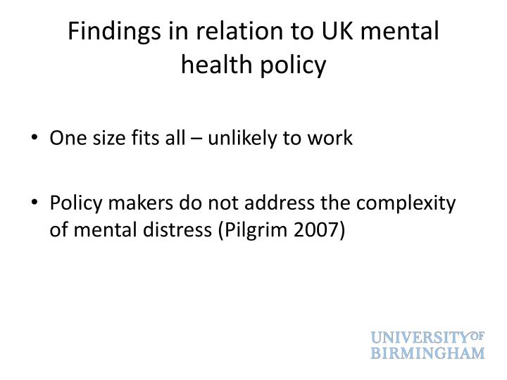 Findings in relation to UK mental health policy