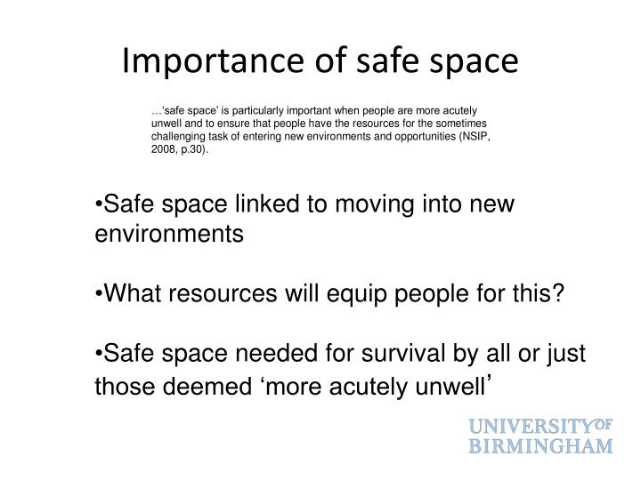 Importance of safe space