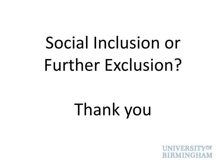 Social Inclusion or